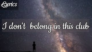 Why Don't We, Macklemore - I Don't Belong In This Club  Clean - Lyrics