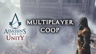assassin s creed unity ac v coop multiplayer gameplay trailer incoming e3 2014 ps4 xboxone pc