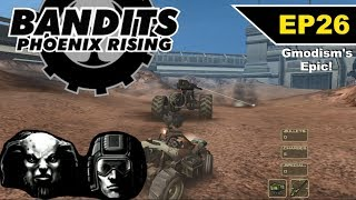 Bandits: Phoenix Rising (2002) Epic Playthrough!!! - EP 26 The End?