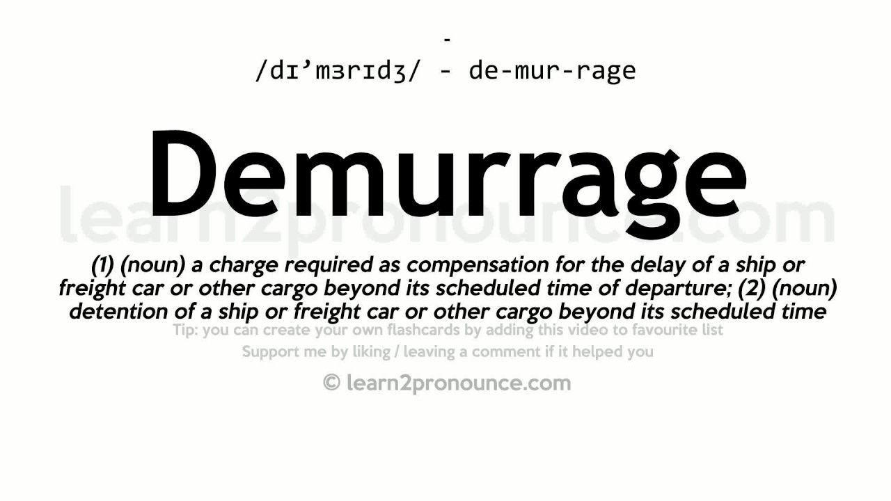 Superb Demurrage Pronunciation And Definition