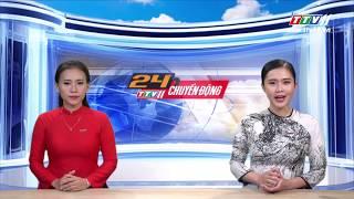 TayNinhTV | 24h CHUYỂN ĐỘNG 13-5-2019 | Tin tức ngày hôm nay.