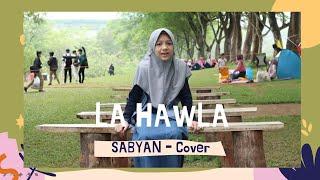 SABYAN - LA HAWLA   COVER by ALYA Z   ZULQA'DAH 1442 H   DUA MAFAZ