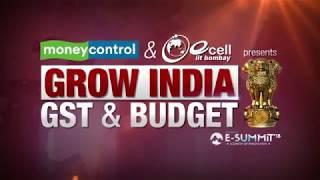 Grow India: GST & Budget: