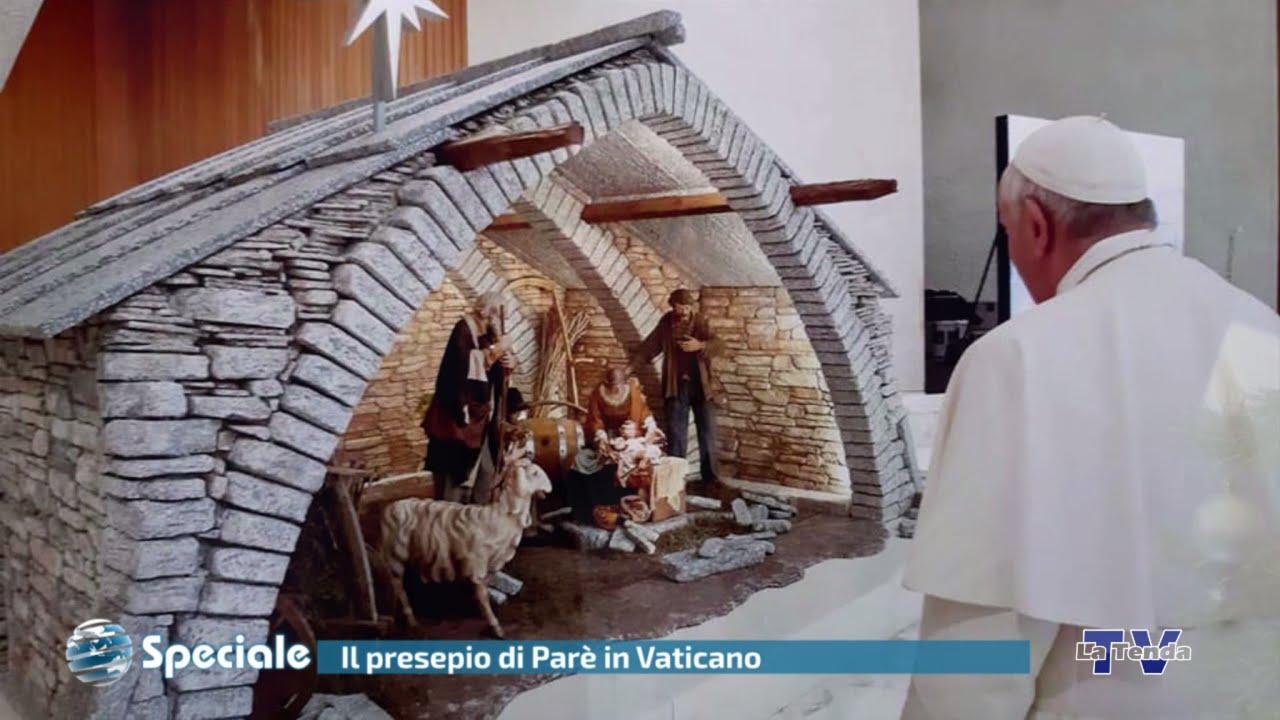 Speciale - Il Presepio di Parè in Vaticano