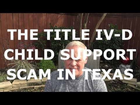 the-title-iv-d-child-support-scam-in-texas
