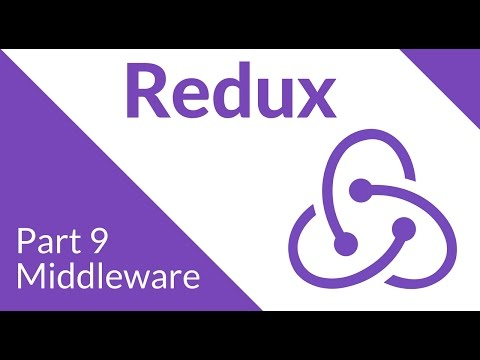 Middleware - Redux Part 9
