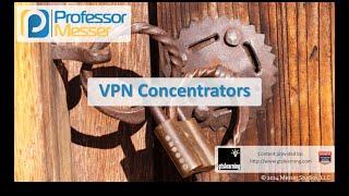 vpn concentrators comptia security sy0 401 1 1