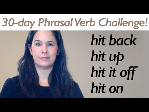 PHRASAL VERB HIT