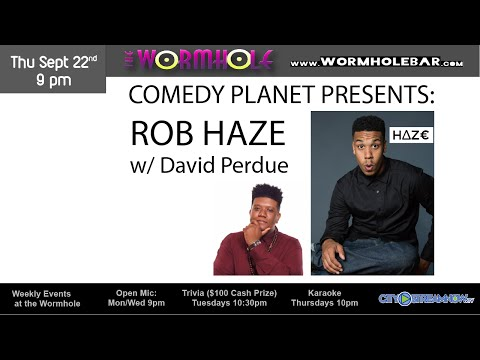 Comedy Planet Presents: Rob Haze w/ David Perdue