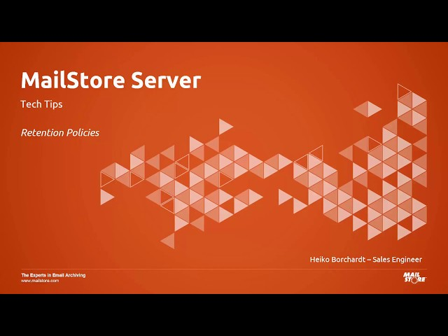 Tech Tips: Using Retention Policies in MailStore Server Email Archiving