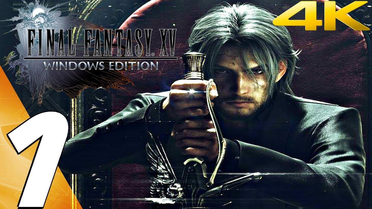 FINAL FANTASY XV (PC) - Gameplay Walkthrough Part 1 - Prologue [4K 60FPS]