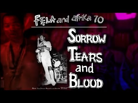 Fela Kuti - Sorrow Tears & Blood (Original Extended Version)