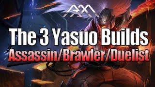 The 3 Yasuo Builds - League of Legends