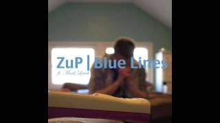 ZuP ft Mark Leach - Blue Lines