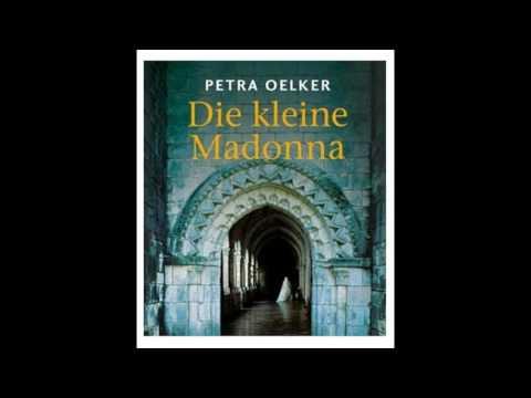 Die kleine Madonna Petra Oelker Hörbuch
