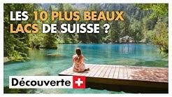 Les 10 plus beaux lacs de Suisse à visiter (au moins une fois) dans sa vie