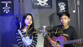 Ader Negro - Kari Sukete || Acoustic cover by Aprillya ft Tegar