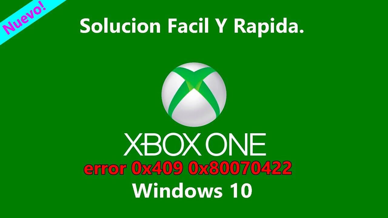 Error De Xbox App En Windows 10 0x409