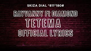 Rayvanny - Tetema Ft Diamond Platnumz (Lyric Video) SKIZA Dial *811*180#