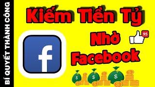 """BÍ QUYẾT LÀM GIÀU: Biến Trang Facebook CÁ NHÂN Thành """"CỖ MÁY KIẾM TIỀN TỶ"""""""