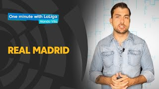One minute with LaLiga & Nando Vila: Real Madrid