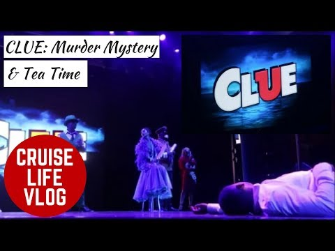 CRUISE LIFE VLOG: Carnival Breeze - CLUE: Murder Mystery & Tea Time -  Day 2 Part 2
