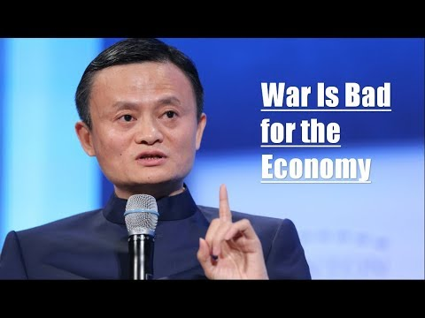 Jack Ma: War Is Bad for the Economy