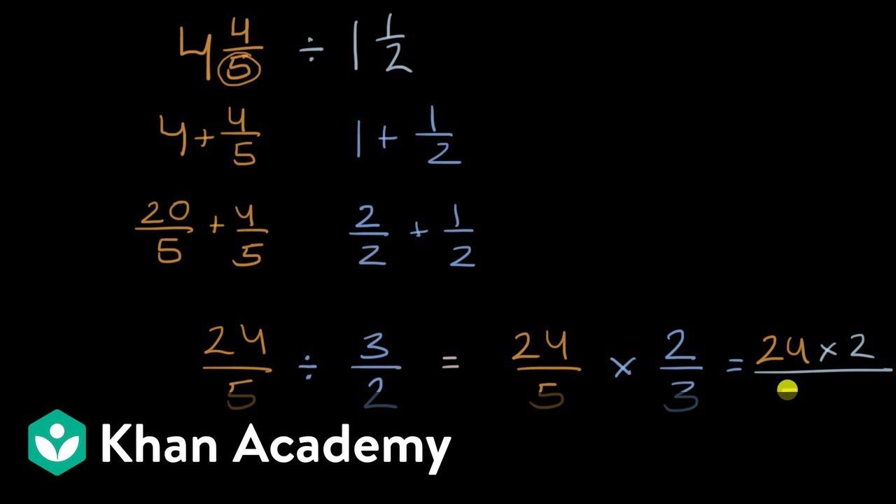 Dividing mixed numbers (video)   Khan Academy [ 720 x 1280 Pixel ]