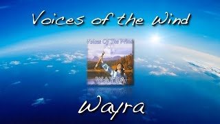 Voices of the Wind (Wayra)