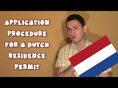 Netherlands #6 - Application procedure for a dutch residence permit
