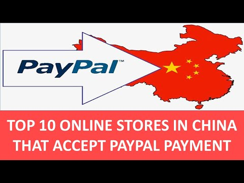 Top 10 Online Stores In China That Accept Paypal Payment