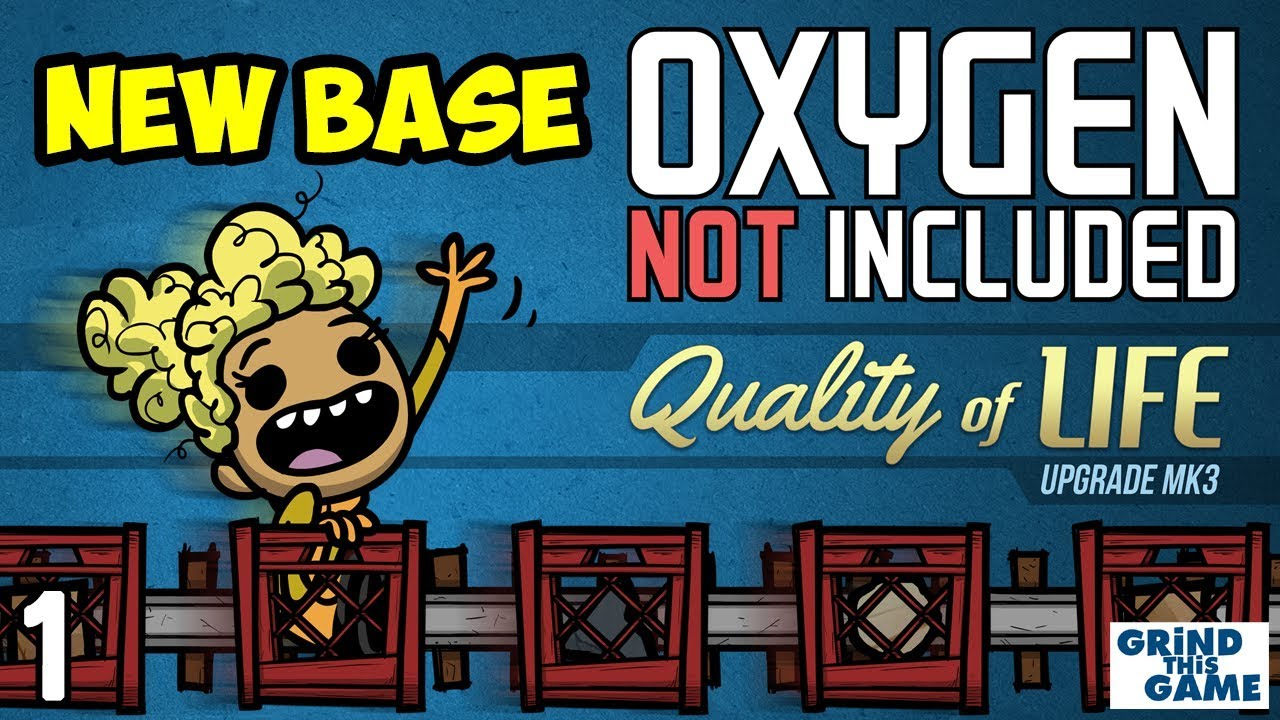 Oxygen Not Included - NEW BASE! #1 - Quality of Life Upgrade Mk 3 (QoL Mk3)