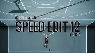 @demasrusli Speed Edit 12 // 08.10.17