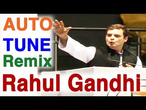 Rahul Gandhi Sings - AutoTune Remix