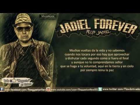 Jadiel Forever RIP Jadiel Letra..