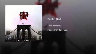 Feelin Sad
