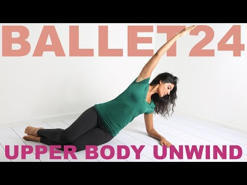 Ballet Workout: Arms and Upper Body Unwind