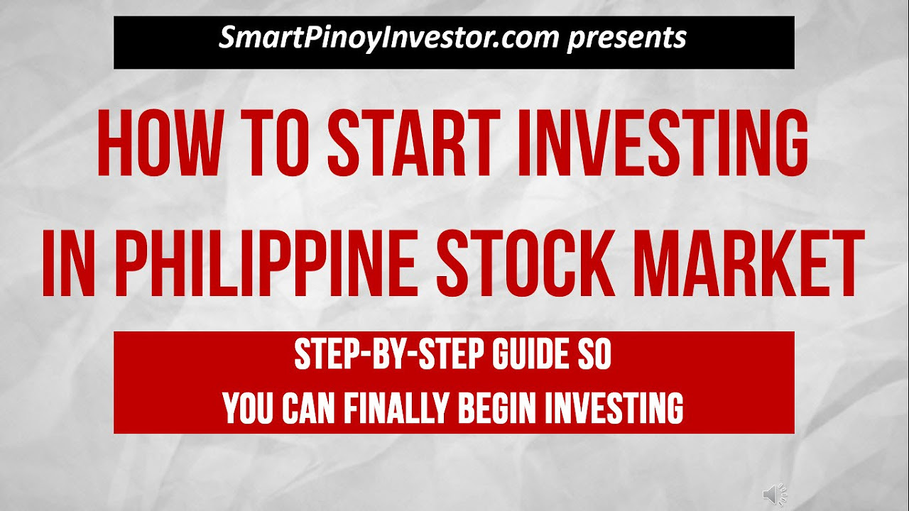 How To Invest In Philippine Stock Market For Beginners '�  Smart Pinoy  Investor '�