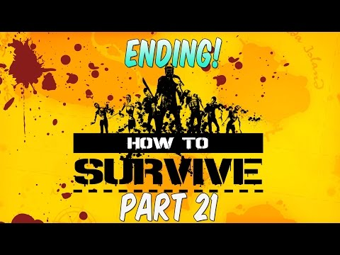 HOW TO SURVIVE: THIRD PERSON STANDALONE ENDING! - Gameplay Walkthrough - Escape! - Part 21