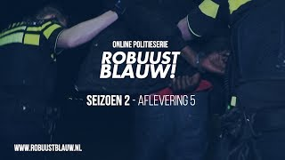 Politieserie RobuustBlauw! seizoen 2 #05