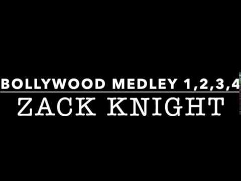 Zack Knight - ALL Bollywood Medleys   1,2,3,4