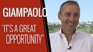 "Marco Giampaolo: ""I'm Really Happy and Motivated"""