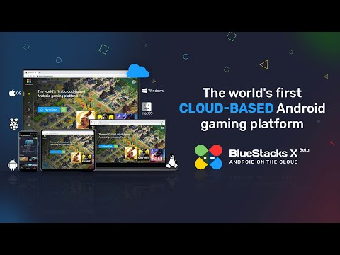 BlueStacks X (Beta): The World's First Cloud-Based Android Gaming Platform