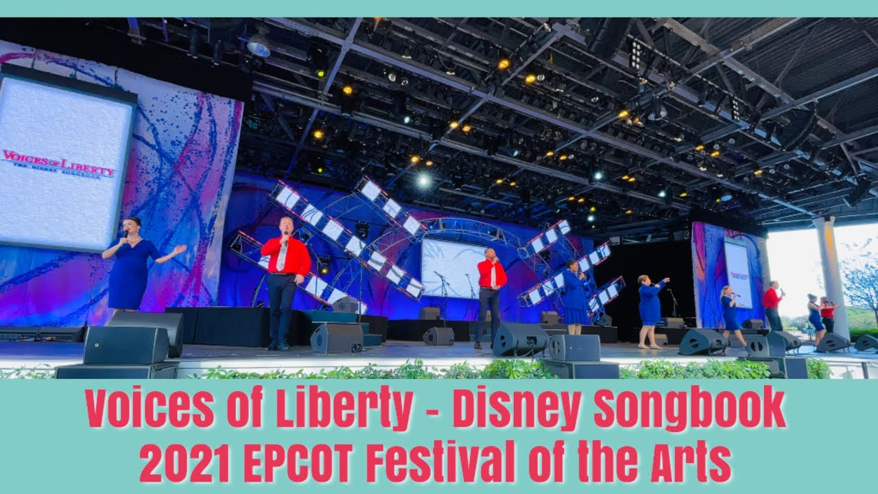 Voices of Liberty Disney Songbook - 2021 EPCOT Festival of the Arts