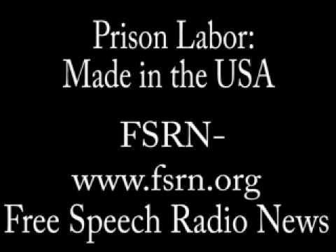 GOOD-Prison labor: Made in USA- 3/3