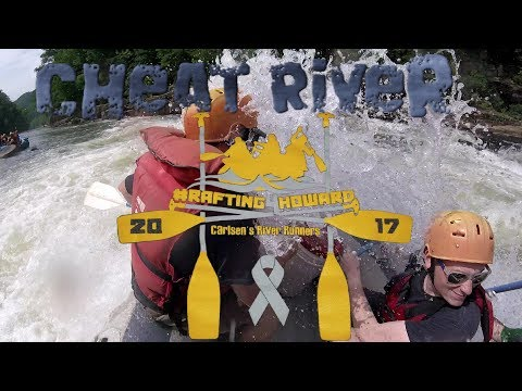 Cheat River Whitewater Rafting 2017 - Carlsen's River Runners