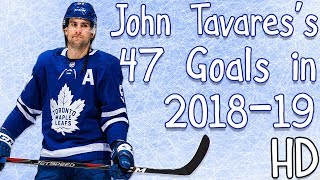 John Tavares's 47 Goals in 2018-19 (HD)