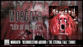 MORGOTH - Lies Of Distrust (ALBUM TRACK)