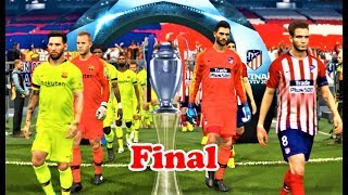 Atletico Madrid vs Barcelona | FINAL UEFA Champions League | PES 2018 Gameplay HD