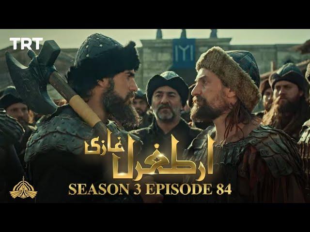 Ertugrul Ghazi Urdu | Episode 84| Season 3